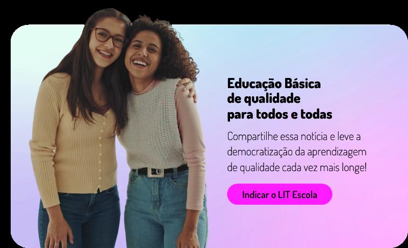 Quer indicar o LIT Escola (2)